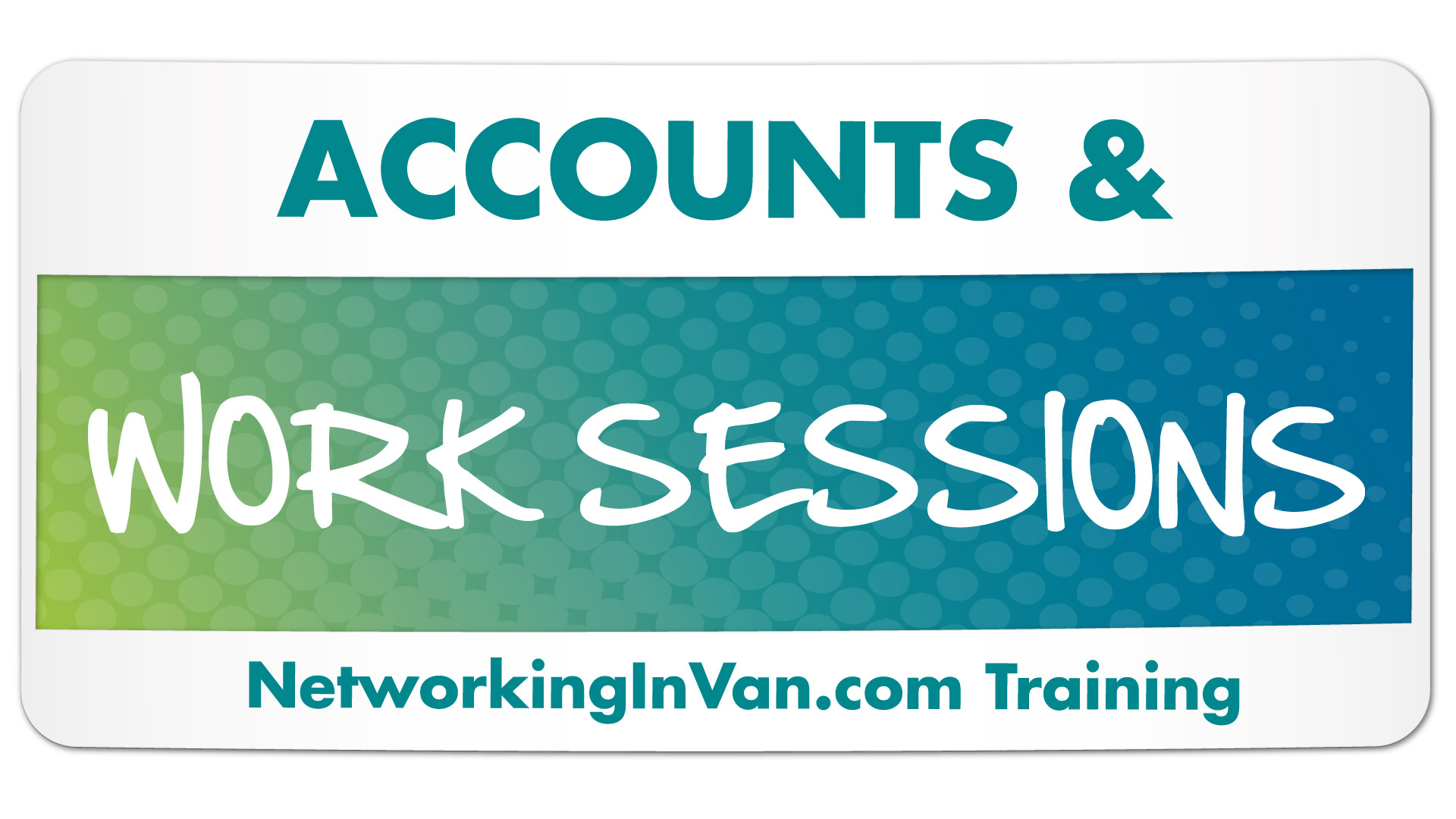 Your Accounts and Work Sessions