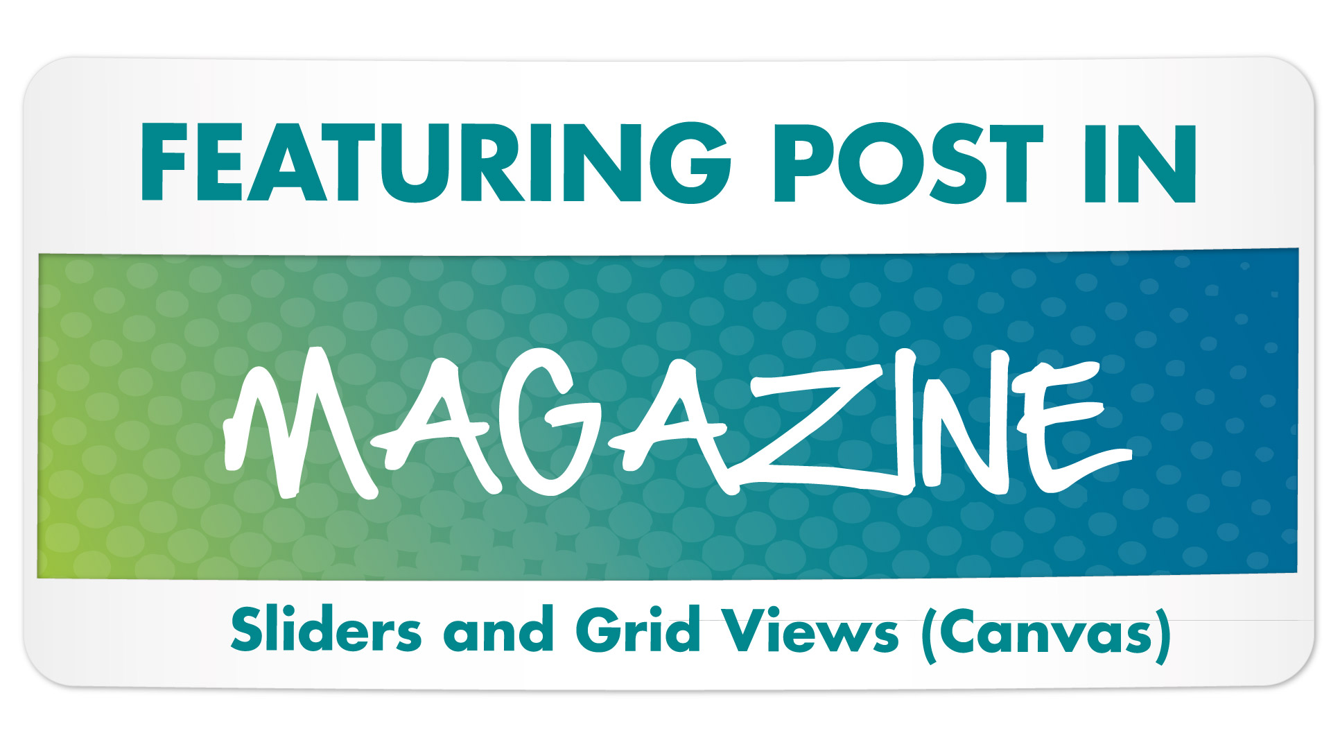 Featuring Posts in Magazine Slider with Tags